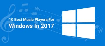 10 Best Music Player for Windows In 2017