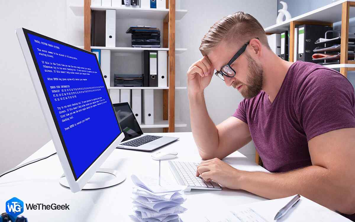 How To Deal With Blue Screen Errors & Maintain Your PC's Health
