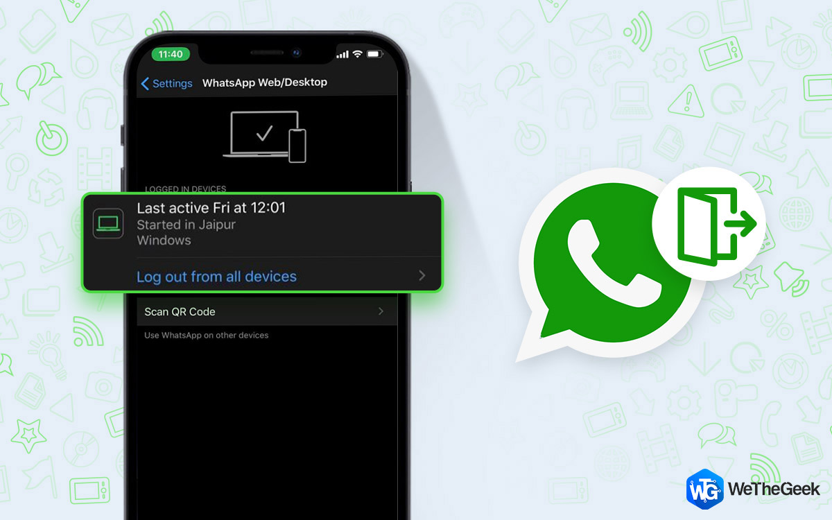 How to Logout of WhatsApp On Android, iPhone and WhatsApp Web