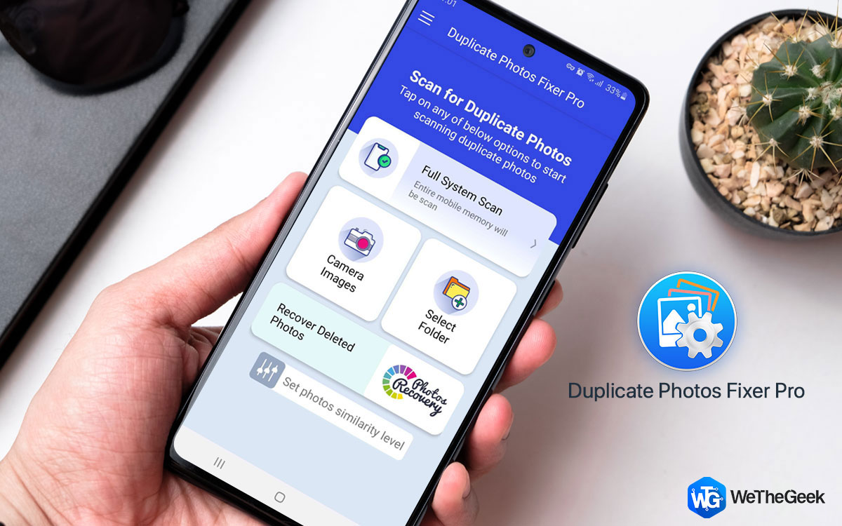 Why Duplicate Photos Fixer Pro For Android Is A Must-Have App In Your Smartphone?
