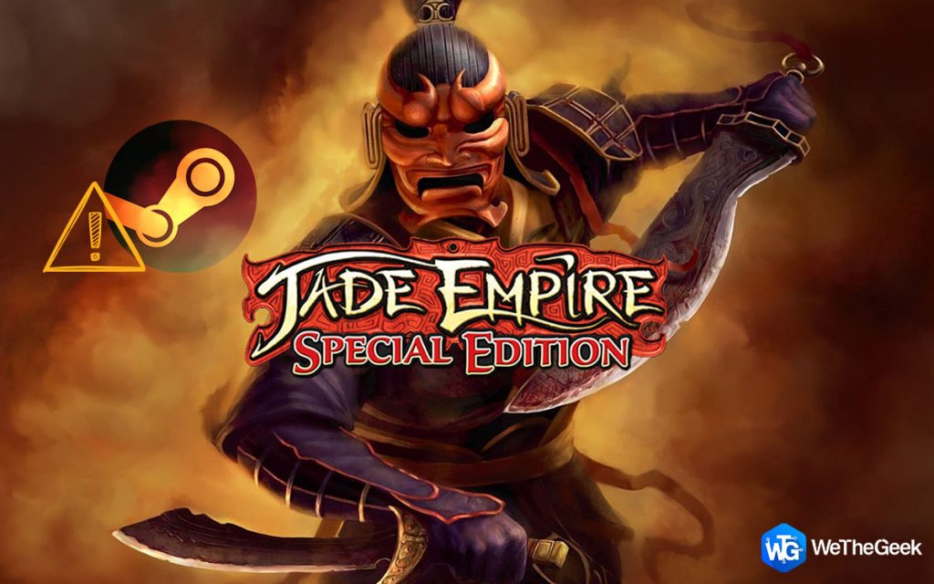 How To Fix Jade Empire Failed To Find Steam