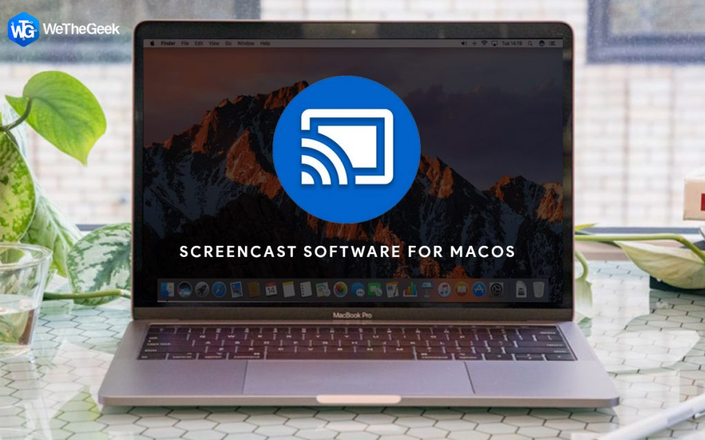 Best Screencast Software for MacOS in 2021