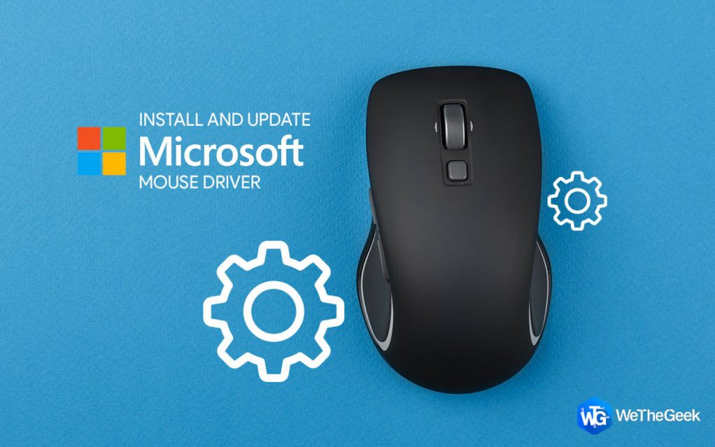 How to Install and Update Microsoft Mouse Driver on Windows