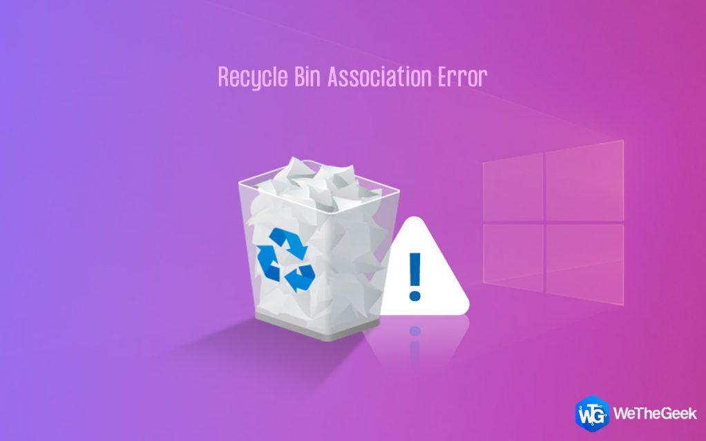 How to Fix Recycle Bin Association Error on Windows 10