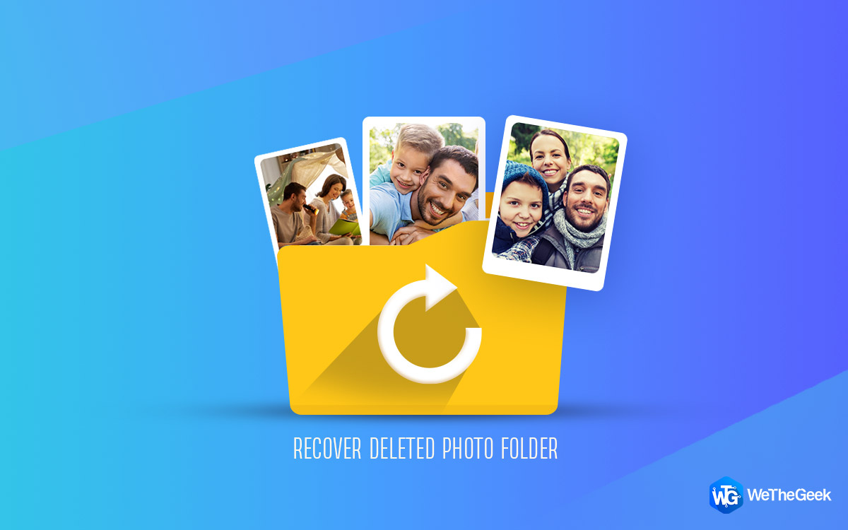 How to Recover Deleted Photo Folder on Windows PC