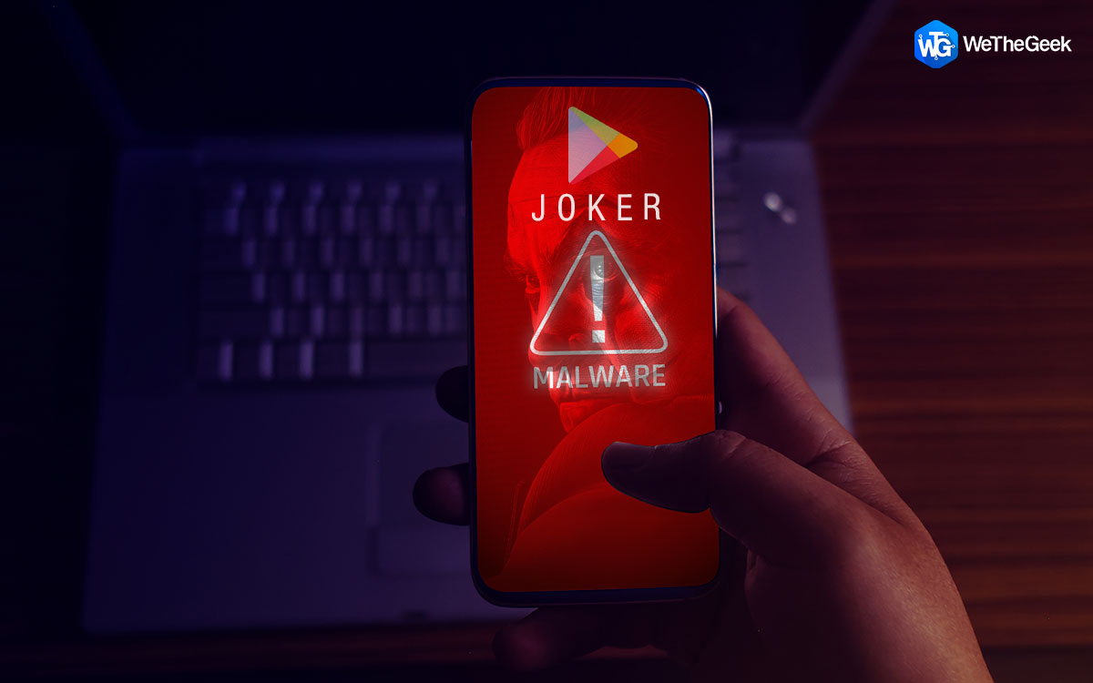 What Is Joker Malware? How Is It Affecting Apps On Google Play Store?