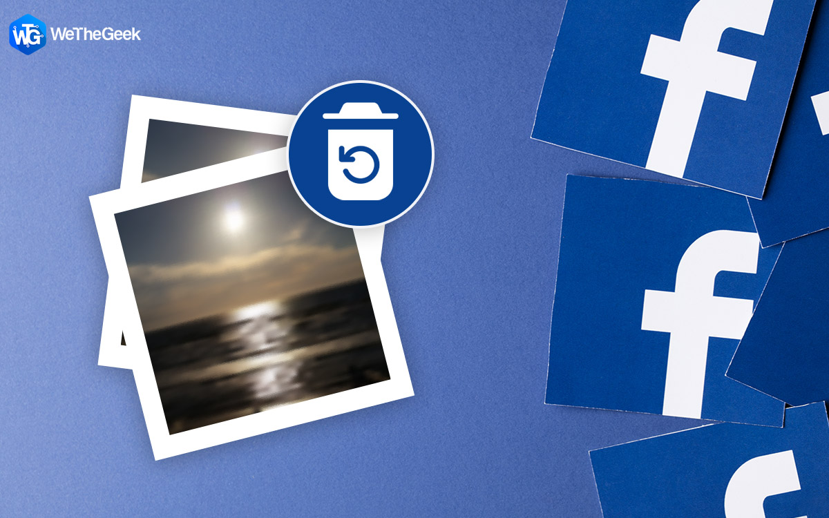 4 Ways to Recover Deleted Facebook Photos