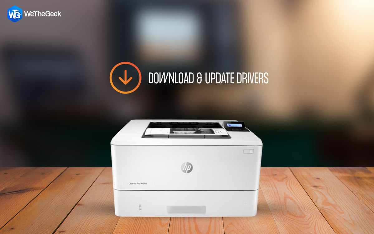 How to Download & Update HP LaserJet Pro M404n Driver?