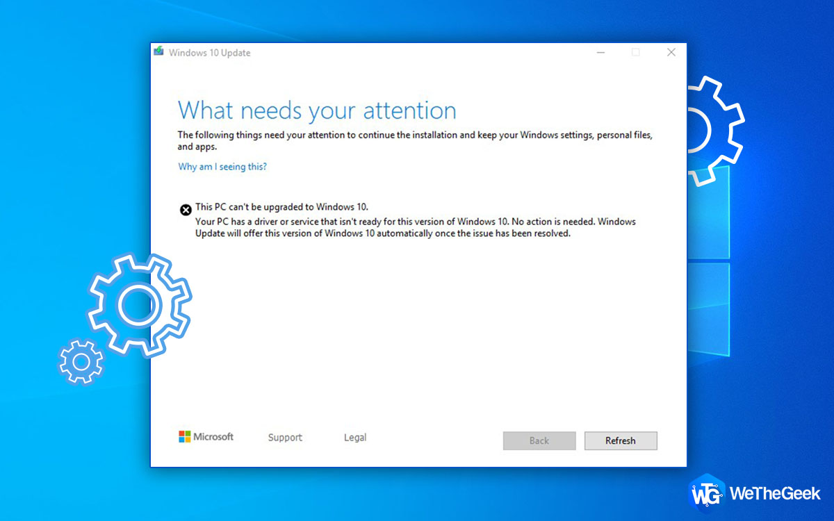Fix: This PC Can't Be Upgraded to Windows 10 Error
