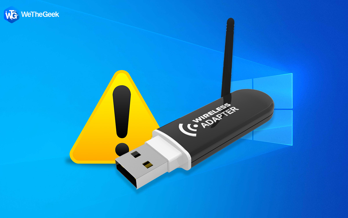 WiFi Adapter not Working on Windows 10? Here's the Fix!