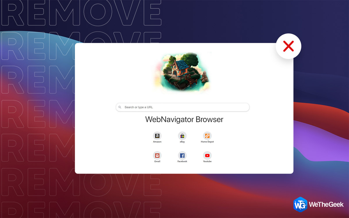 How To Remove WebNavigator Browser From Mac (2021)